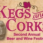 2nd Annual Kegs & Corks Beer & Wine Festival Scheduled For August 24th
