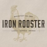 Iron Rooster taking downtown by storm