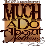 Much Ado About Nothing at the USNA's Masqueraders