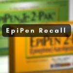 FDA Recalls EpiPen and EpiPen Jr