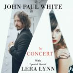 John Paul White with Lera Lynn at Rams Head On Stage June 27th