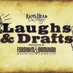 Rams Head announces new Laughs & Drafts Comedy Series sponsored by Fordham and Dominion brewery
