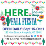 HERE. a pop-up shop is bringing a Fall Fiesta to Main Street in Annapolis