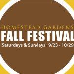 It's Baaack!  Homestead Gardens Annual Fall Festival