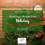 Creating a Stress-Free Holiday
