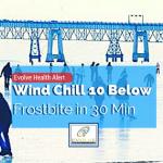 Health Alert: 10 Below! Frostbite in 30 Min
