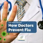 How Doctors and Nurses Prevent Flu