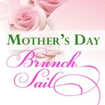 Mother's Day Brunch Sailing Cruise aboard the 74-foot, Schooner Woodwind