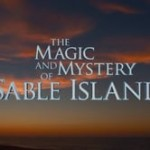 Gary Jobson: The Magic & Mystery of Sable Island premiers at Annapolis Film Festival