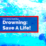 Drowning: How to Save a Life