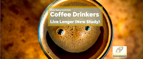 Coffee Drinkers live longer from Evolve Medical Clinics is Maryland's first Direct Primary Care and provides the highest rated primary care and urgent care to Annapolis, Edgewater, Davidsonville, Crownsville, Severna Park, Arnold, Gambrills, Crofton, Waugh Chapel, Stevensville, Pasadena and Glen Burnie.