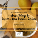 Natural Ways to Support Your Immune System
