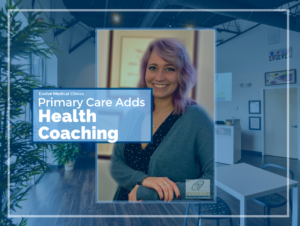 Evolve Medical Clinics adds health coaching in Annapolis Maryland