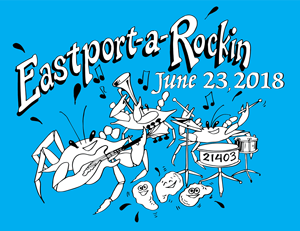 Eastport a Rockin' on Saturday. You going?