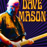 Dave Mason returns to Rams Head On Stage on October 29th