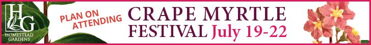 Homestead Gardens Crape Myrtle Festival 2019